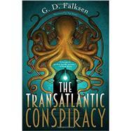 The Transatlantic Conspiracy by FALKSEN, G. D.IWATA, NAT, 9781616954178