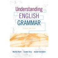 Understanding English Grammar by Kolln, Martha J.; Gray, Loretta S.; Salvatore, Joseph, 9780134014180
