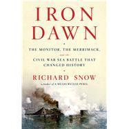 Iron Dawn by Snow, Richard, 9781476794181