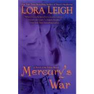 Mercury's War by Leigh, Lora, 9780425224182