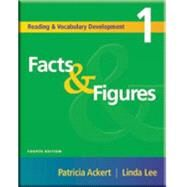 Facts & Figures Reading and Vocabulary Development 1 9781413004182N