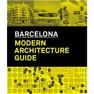 Barcelona Modern Architecture Guide by Gausa, Manuel, 9788496954182