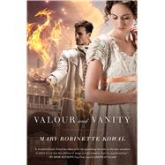 Valour and Vanity by Kowal, Mary Robinette, 9780765334183