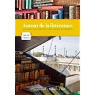 Autour de la litterature Ecriture et lecture aux cours moyens de français by Schofer, Peter; Rice, Donald B., 9781111354183