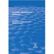 Innovative Employment Initiatives by Marin,Bernd, 9781138634183