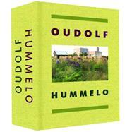 Oudolf Hummelo by Oudolf, Piet; Kingsbury, Noel, 9781580934183