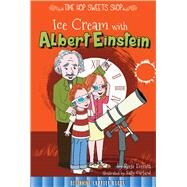 Ice Cream With Albert Einstein by Sipperley, Keli, 9781681914183