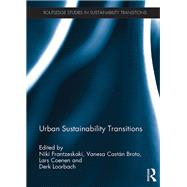 Urban Sustainability Transitions by Frantzeskaki; Niki, 9780415784184