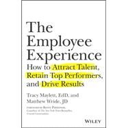 The Employee Experience by Maylett, Tracy; Wride, Matthew; Patterson, Kerry, 9781119294184