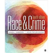 Race and Crime by Gabbidon, Shaun L.; Greene, Helen Taylor, 9781483384184