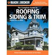 Black & Decker The Complete Guide to Roofing Siding & Trim by Marshall, Chris, 9781589234185