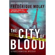 The City of Blood by Molay, Frédérique; Zuckerman, Jeffrey, 9781939474186