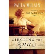 Circling the Sun by MCLAIN, PAULA, 9780345534187