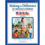 Making a Difference for America's Children: Speech-Language Pathologists in Public Schools – Second Edition by Moore, Montgomery, 9781416404187