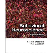 Behavioral Neuroscience by Breedlove, S. Marc; Watson, Neil V., 9781605354187