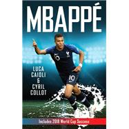 Mbappé by Caioli, Luca; Collot, Cyril, 9781785784187