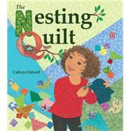 The Nesting Quilt by Falwell, Cathryn; Falwell, Cathryn, 9780884484189