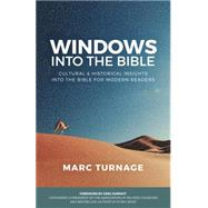 Windows into the Bible by Turnage, Marc; Surratt, Greg, 9781607314189