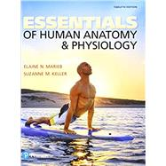 Essentials of Human Anatomy & Physiology Plus MasteringA&P with Pearson eText -- Access Card Package by Marieb, Elaine N.; Keller, Suzanne M., 9780134394190