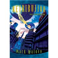 Retribution by Walden, Mark, 9781442494190