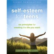 Self-esteem for Teens by Schab, Lisa M., 9781626254190