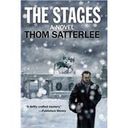 The Stages by Satterlee, Thom, 9781629534190