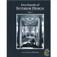 Encyclopedia of Interior Design by Banham,Joanna;Banham,Joanna, 9781884964190