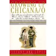 Growing Up Chicana/ O by Adler, Bill, Jr., 9780380724192