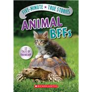 Five-Minute True Stories: Animal BFFs by Andrus, Aubre, 9780545914192