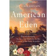 American Eden by Johnson, Victoria, 9781631494192