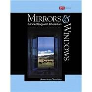 Mirrors and Windows: Connecting with Literature, Grade 11 Student Edition by EMC, 9780821974193