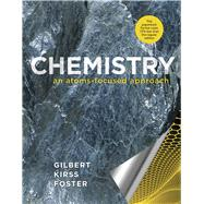 Chemistry: An Atoms Focused Approach by Thomas R. Gilbert; Rein V. Kirss; Natalie Foster, 9780393124194