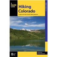 Falcon Guide Hiking Colorado by Falcon Guides; Gaug, Maryann, 9781493014194