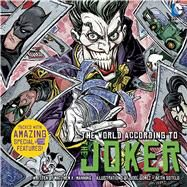The World According to the Joker by Manning, Matthew  K.; Gomez, Joel; Sotelo, Beth, 9781608874194