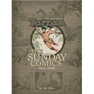 Edgar Rice Burroughs' Tarzan: The Sunday Comics 1933-1935 by Carlin, George A.; Garden, Don; Foster, Hal; Kane, Brian M., 9781616554194