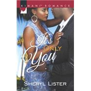 It's Only You by Lister, Sheryl, 9780373864195