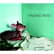 Finding Trust by Musselman, Annie Marie; Angell, Tony, 9783868284195