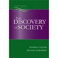 The Discovery of Society by Collins, Randall; Makowsky, Michael, 9780073404196