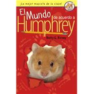 El mundo de acuerdo a Humphrey / the World According to Humphrey by Birney, Betty G., 9780147514196
