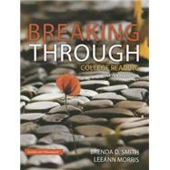 Breaking Through College Reading by Smith, Brenda D.; Morris, LeeAnn, 9780321994196