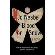 Blood on Snow by NESBO, JOSMITH, NEIL, 9780385354196