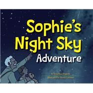 Sophie's Night Sky Adventure by Poppele,  Jonathan, 9781591934196