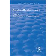 Revaluing Renaissance Art by Neher,Gabriele, 9781138734197