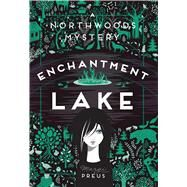 Enchantment Lake by Preus, Margi, 9781517904197