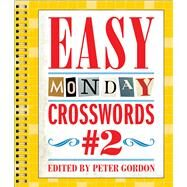 Easy Monday Crosswords #2 by Gordon, Peter, 9781454914198