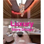 Luxury Store Design by Aihong, Li, 9789881354198