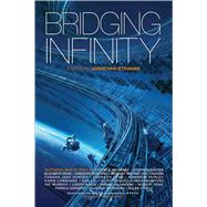 Bridging Infinity by Strahan, Jonathan, 9781781084199