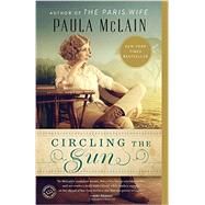 Circling the Sun by McLain, Paula, 9780345534200