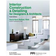 Interior Construction & Detailing for Designers & Architects: Ncidq Certificate No. 9425 by Ballast, David Kent, 9781591264200