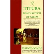 I, Tituba : Black Witch of Salem by CONDE, MARYSE, 9780345384201